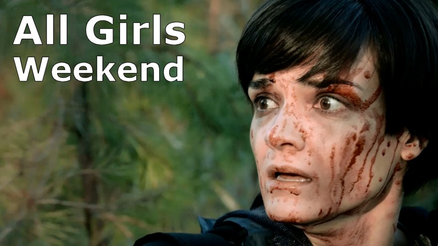 All Girls Weekend - Uncut