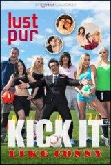 Lust Pur - Kick it like Conny