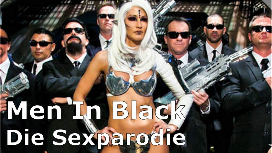 Men In Black - Die Sexparodie