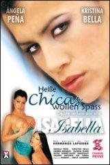 Isabella - Heiße Chicas wollen Spass!