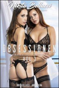 Nikita Bellucci: Obsessionen Vol. 3