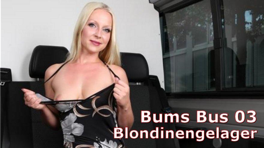 Bums Bus 03 Blondinengelager