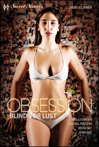 Obsession - Blind vor Lust
