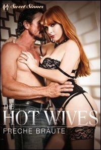 The Hot Wives - Freche Bräute
