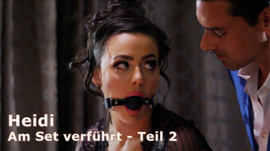 Heidi - Am Set verführt - Teil 2