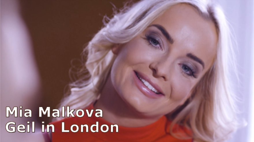 Mia Malkova - Geil in London