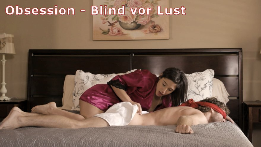 Obsession Blind vor Lust